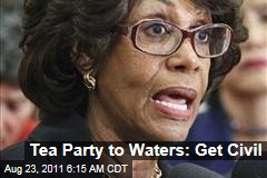 Tea Party Patriots to Maxine Waters: Get Civil