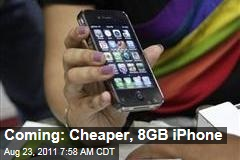 Apple to Roll Out Cheaper, 8GB iPhone 4