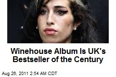 Winehouse Album UK's Bestseller of the Century