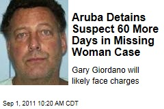 Missing Woman Robyn Gardner: Suspect Gary Giordano Ordered Held in Aruba for 60 More Days