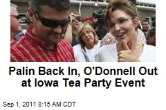 Sarah Palin In, Christine O'Donnell Out for Iowa Tea Party Event