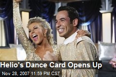 Helio's Dance Card Opens Up