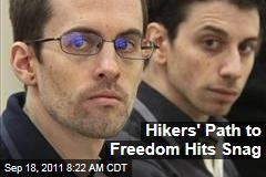 US Hikers in Iran: Bail-Freedom Deal Hits Snag as Top Official Denounces 'Spies'