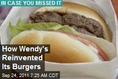 How Wendy's Reinvented Its Burgers