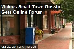 Gossip in Small Towns Gets Online Forum