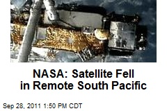 NASA: Satellite Fell in Remote South Pacific