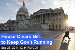 House Clears Bill to Keep Gov't Running