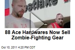 Westlake Ace Hardware Offers Zombie-Fighting Supplies
