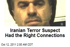 Iranian Terror Suspect Manssor Arbabsiar Had Right Connections