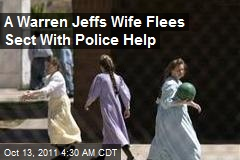 One of Warren Jeffs' Wives Flees Sect With Police Help