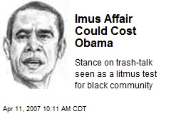 Imus Affair Could Cost Obama