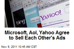 Microsoft, Aol, Yahoo Agree to Sell Each Other's Ads