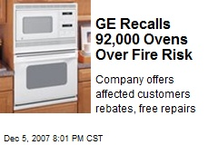 GE Recalls 92,000 Ovens Over Fire Risk