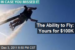 The Ability to Fly: Yours for $100K