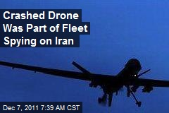 Crashed Drone Was Part of Fleet Spying on Iran