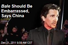 Christian Bale Should Be Embarrassed After China Fiasco, Says Government
