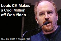 Louis CK Makes a Cool Million off Web Video