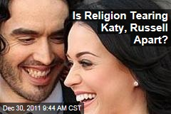 Katy Perry, Russell Brand: Is Religion Steering Them Toward a Divorce?