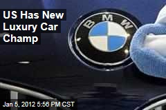 BMW Beats Mercedes-Benz for Luxury Car Sales in US