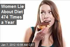 Women Lie About Diet 474 Times a Year