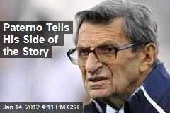 Joe Paterno Tells His Side of Jerry Sandusky Rape Case