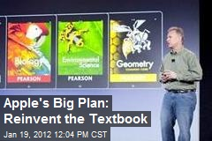 Apple's Big Plan: Reinvent the Textbook