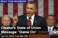 Obama's State of Union Message: 'Game On'