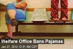 Irish Welfare Office Bans Pajamas