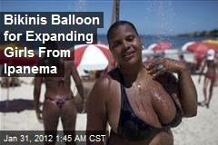 Bikinis Balloon for Expanding Girls From Ipanema