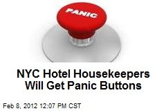 NYC Hotel Housekeepers Will Get Panic Buttons