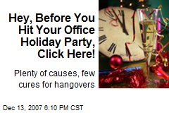 Hey, Before You Hit Your Office Holiday Party, Click Here!