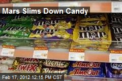 Mars Slims Down Candy