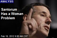 Santorum Has a Woman Problem