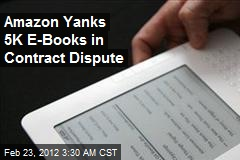 Amazon Yanks 5K E-Books in Contract Dispute