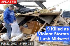 12 Killed as Violent Storms Lash Midwest