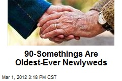 90-Somethings Are Oldest-Ever Newlyweds