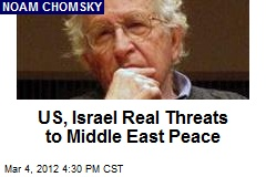 US, Israel Real Threats to Middle East Peace