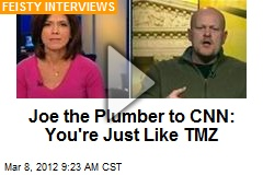 Joe the Plumber to CNN: You're Just Like TMZ
