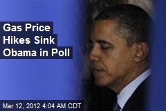 Gas Price Hikes Sink Prez in Poll