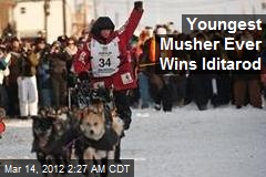 Youngest Musher Ever Wins Iditarod