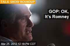 GOP: OK, It's Romney