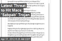 Latest Threat to Hit Macs: 'Sabpab' Trojan