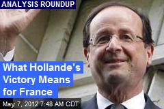 What Hollande's Victory Means for France