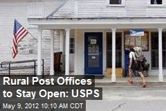 Rural Post Offices to Stay Open: USPS