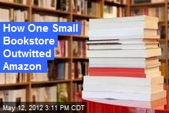 How One Small Bookstore Outwitted Amazon