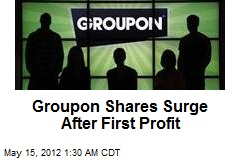Groupon Shares Surge After First Profit