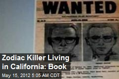 Zodiac Killer Living in California: Book