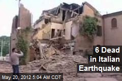 6 Dead in Italian Earthquake