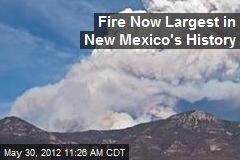 Fire Now Largest in New Mexico's History