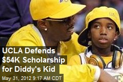 UCLA Defends $54K Scholarship for Diddy's Kid